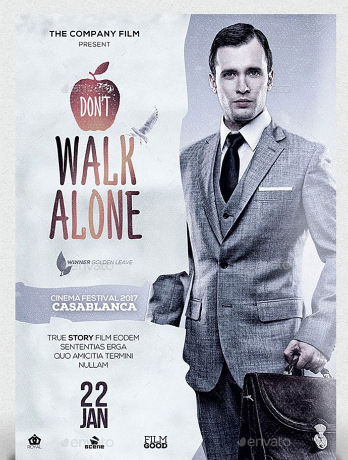 A3-Don't-Walk-Alone - 35+ Nice PSD Movie Poster Design Templates [year]