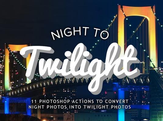 Night-to-Twilight - 64+ FREE Amazing Photoshop Actions [year]