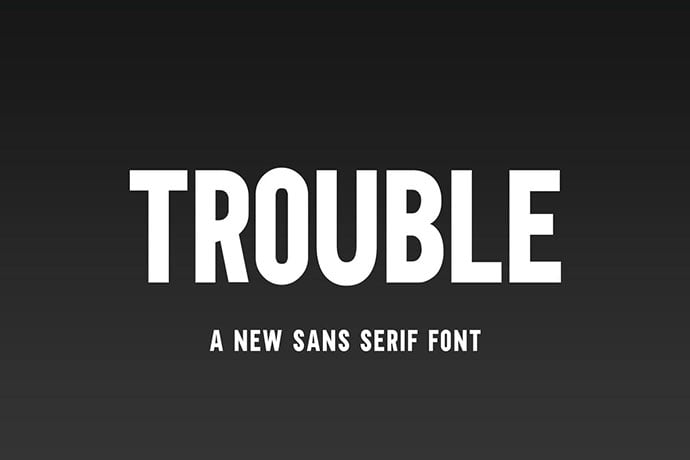 Trouble-Sans-Font - 35+ Effective Fonts for Brochure Design [year]