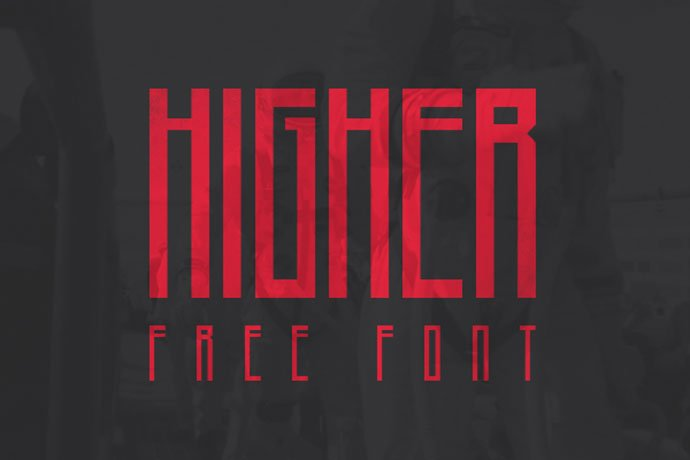 Higher - 30+ Awesome BEST Square based Geometric Fonts [year]