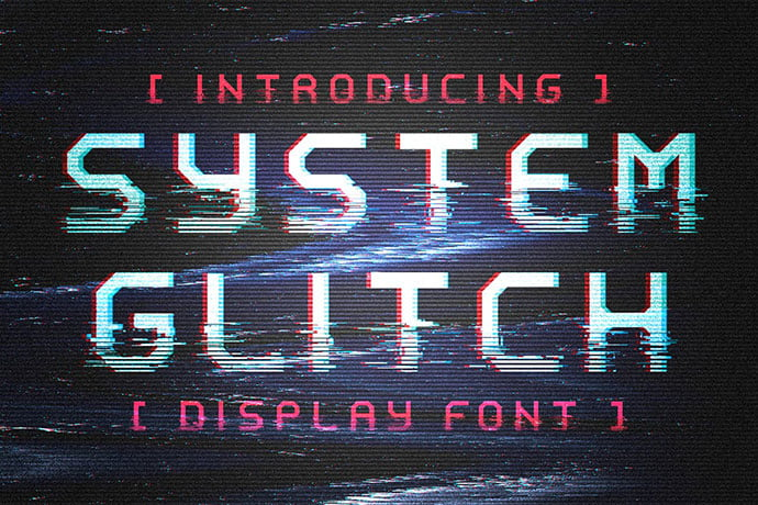 System-Glitch - 32+ Honestly Impressive Distorted Fonts [year]