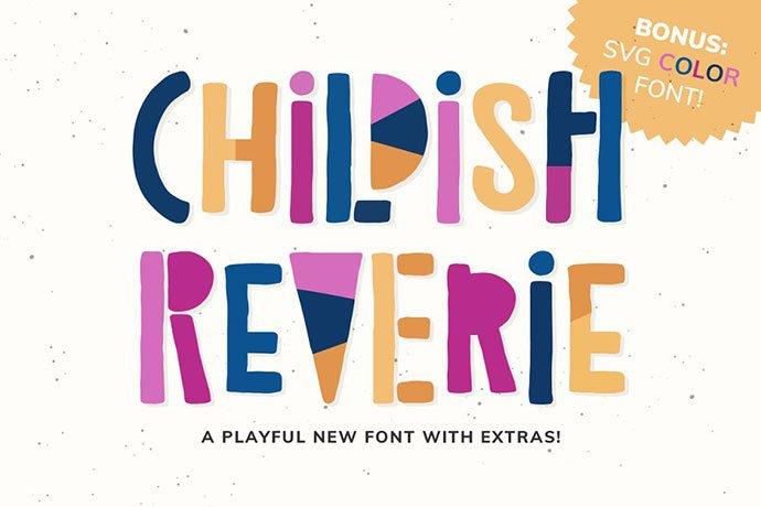 Childish-Reverie-Font