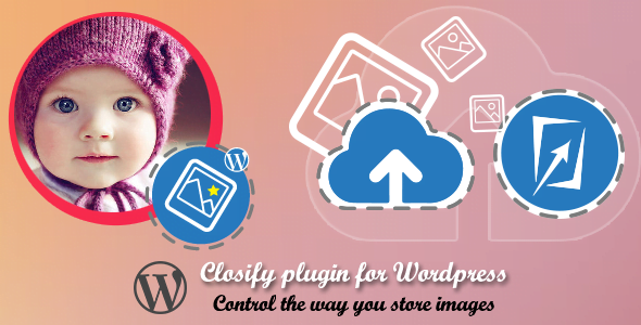Closify-Press - 25+ Important WordPress File Uploader Plugins [year]