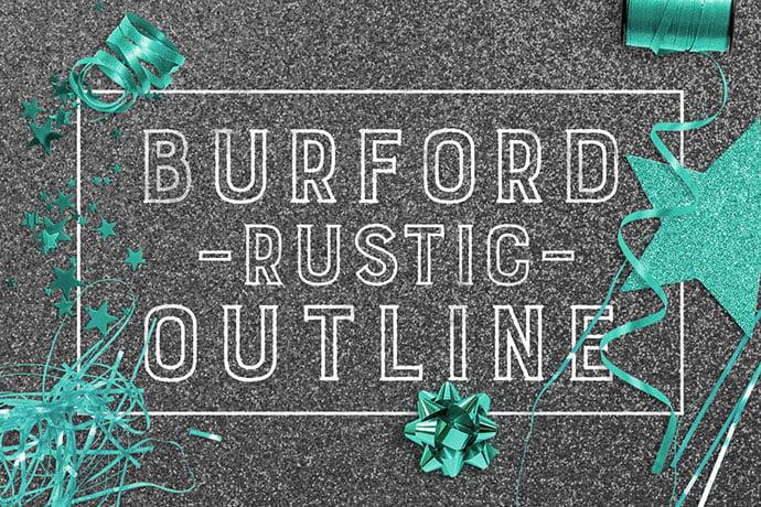 Burford-Rustic-Outline - 39+ Amazing Outline Fonts For Designer [year]
