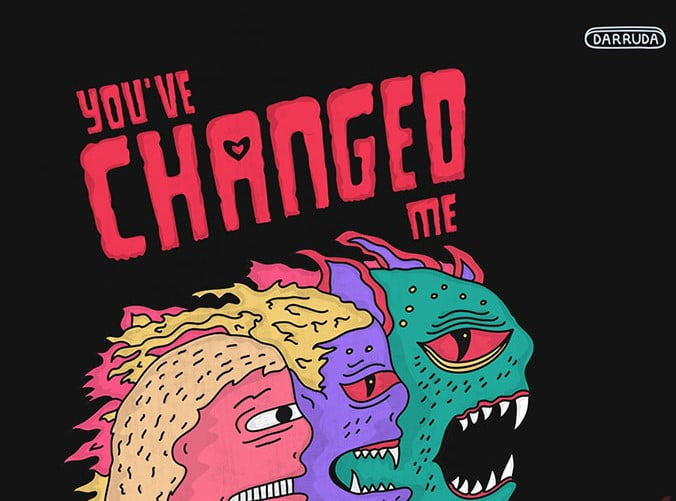 You've-Changed-Me - 35+ GREAT FREE Interesting T-shirt Designs IDEA [year]